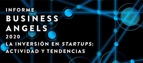 El informe Business Angels 2020. La inversión en startups: actividad y tendencias. ha sido presentado por AEBAN, IESE Business School y CaixaBank