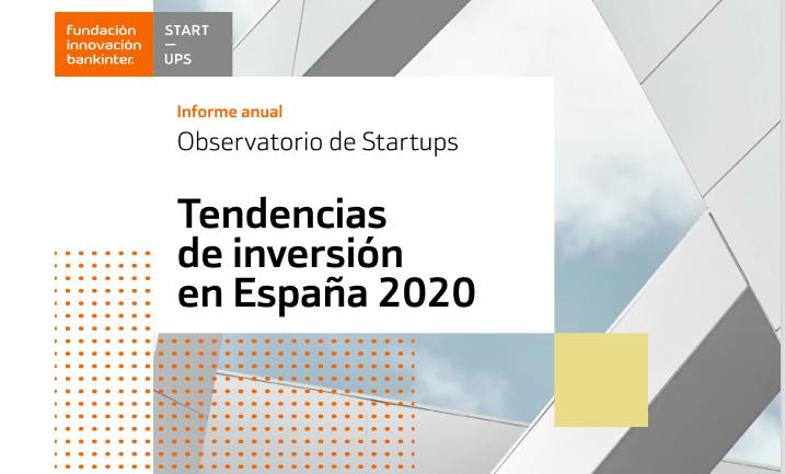 Las startups españolas en 2020 registran un alza del 36% en las operaciones de inversión, según el Observatorio de Startups de la Fundación Innovación Bankinter